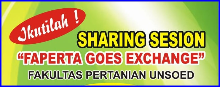 "IKUTILAH SHARING SESSION ""FAPERTA GOES EXCHANGE"""